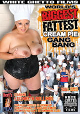 Worlds Biggest Fattest Cream Pie Gang Bang Dvd Cover