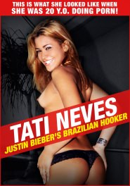Tati Neves - Justin Bieber's Brazilian Hooker DVD Cover