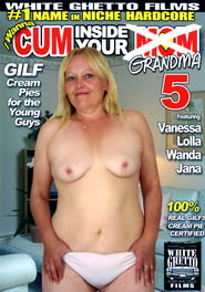 I Wanna Cum Inside Your Grandma #05 DVD Cover
