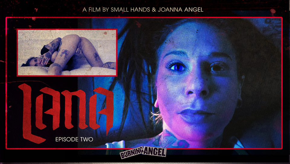 Joanna Angel's Lana - Episode 2
