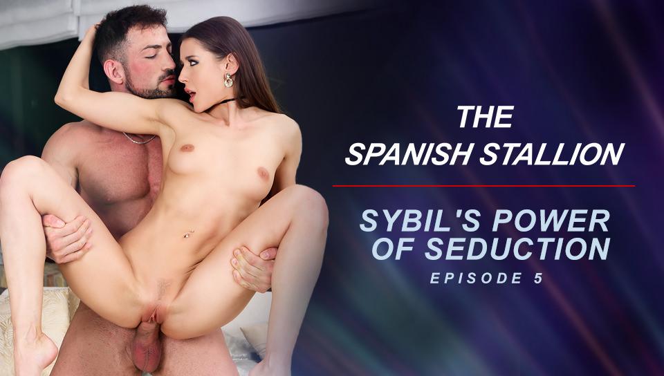 The Spanish Stallion: Sybil's Power of Seduction - Episode 5