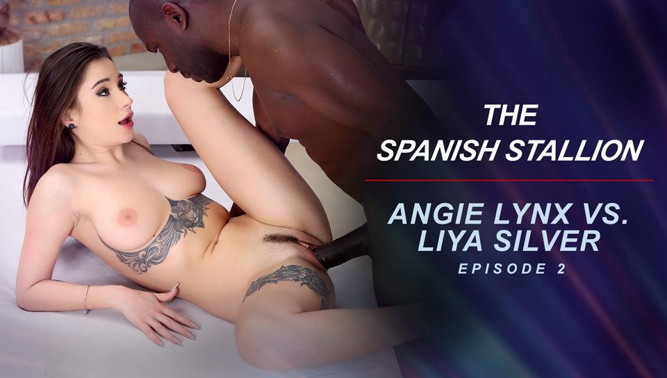 The Spanish Stallion: Angie Lynx vs. Liya Silver - Episode 2