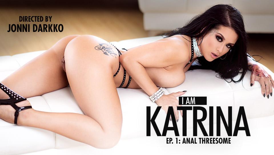 I Am Katrina, Ep. 1: Anal Threesome