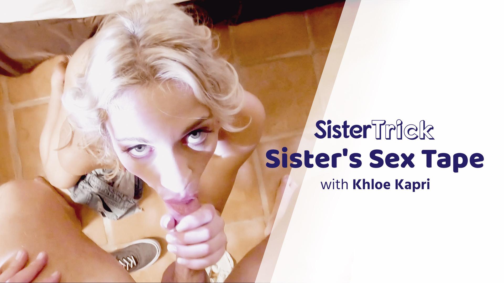 Sister's Sex Tape – Khloe Kapri