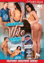 I Caught My Wife Fucking The Help #03 Dvd Cover